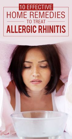 10 effective allergic rhinitis home remedies for you to check out.