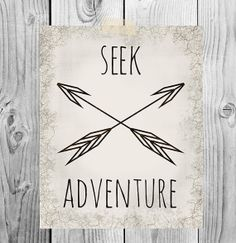 Seek Adventure Printable Art  Rustic Tribal by ScubamouseStudiosJr, $5.00