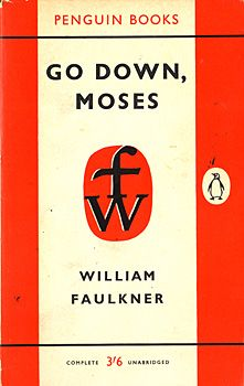 Go down, Moses by Faulkner