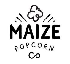 Maize Popcorn Co. | Brand and Packaging by Mollie Cox, via Behance