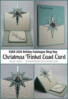 ESAD Blog Hop - 2016 Holiday Catalogue. Christmas Trinket Easel Card featuring…