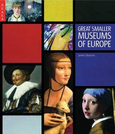 Great Smaller Museums of Europe by James Stourton,http://www.amazon.com/dp/1857592840/ref=cm_sw_r_pi_dp_vcA7sb1Z0PDBVMX1