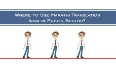 Where to Use Marathi Translation India in Public Sector?