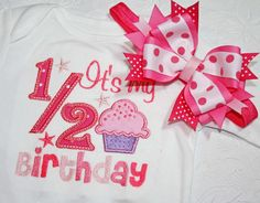 Cute half birthday shirt: Its My 1/2 Birthday embroidered outfit by Olivia Grace Couture.