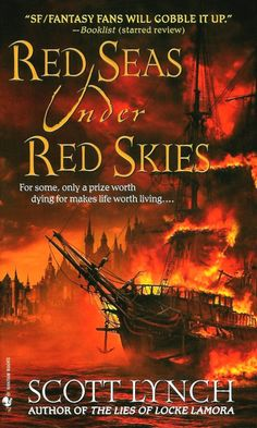 Scott Lynch Red Seas Under Red Skies - click through to read Scott's response to a critic of the character Zamira Drakasha, a black woman pirate in his fantasy book Red Seas Under Red Skies, the second novel of the Gentleman Bastard series.