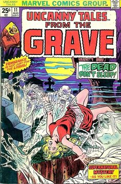 Uncanny Tales From The Grave | No. 11 | Aug 1975 | Marvel Comics Group