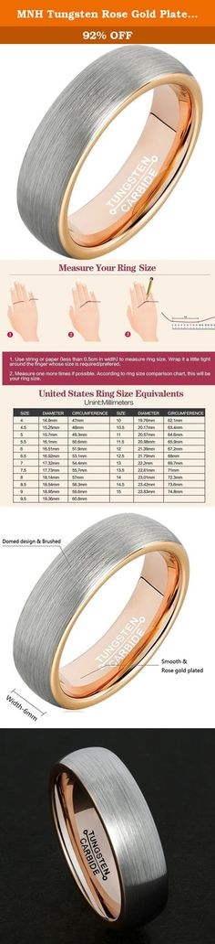 MNH Tungsten Rose Gold Plated for Men Women 6mm Brushed Matte Finish Wedding Ring Engagement Band. Why choose MNH tungsten carbide rings? If you work on the construction site and you are hard on your jewelry, you may often hit your engagement rings and find a number of dents and scratches on your jewelry. There are a couple of ways to prevent this: either find another job, which is crazy in current economy, or find a more durable material for your engagement rings. Thus, MNH strongly…