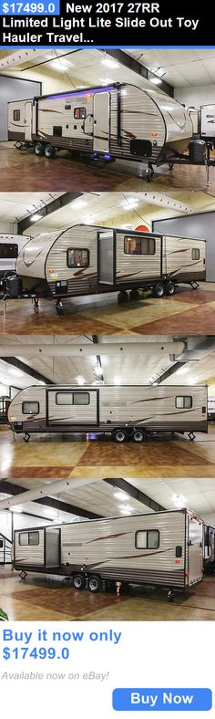 rvs: New 2017 27Rr Limited Light Lite Slide Out Toy Hauler Travel Trailer Never Used BUY IT NOW ONLY: $17499.0