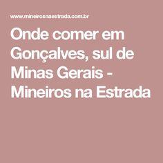 Onde comer em Gonçalves, sul de Minas Gerais - Mineiros na Estrada
