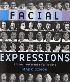 Facial Expressions: A Visual Reference for Artists by Mark Simon http://www.amazon.com/dp/0823016714/ref=cm_sw_r_pi_dp_dMx7tb0RCW7VN