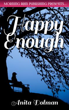 "Happy Enough by Anita Dolman Caught in an eerie pattern of history repeating itself, Jeff discovers that he and his wife have fallen into the trap of complacency. ""Happy Enough"" is a story of love, acceptance, rejection, and renewal. Morning Rain, Acceptance, Love Story, Romance, History, Reading, Happy, Books, Pattern"