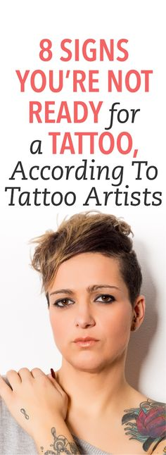 8 signs you're not ready for a tattoo, according to tattoo artists