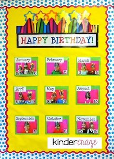 Kinder Craze has a great free product to create your own Birthday Board in your classroom to highlight your students' birthdays for their special day!