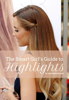 Girls Guide to Highlights. Check out the ends of her hair. This is SO BEAUTIFUL! I want, I want, I want this look! BEAUTIFUL! Easy maitenence too with the darker at the roots. LOVE IT!
