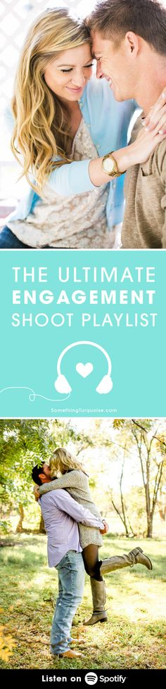 The Ultimate Playlist for your Engagement Shoot, listen for free on Spotify from @sturquoiseblog