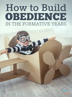 How to Build Obedience in the Formative Years   www.joyinthehome.com