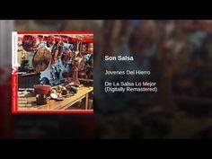 """""""Son Salsa""""  - LOS JOVENES DEL HIERRO"""