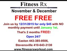 Great deals for Fitness!   -Free November and December w/ $45 enrollment  - Easton Friday shopping 6p-9p waive enrollment (we will honor in Stevensville) -Small Business Saturday - waived enrollment  - Holiday Body Blast - Body Challenge  - Gift certificates