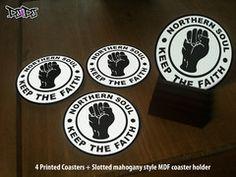 "Northern Soul ""Keep The Faith"" Logo custom coasters | DJ4DJ -"