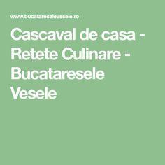 Cascaval de casa - Retete Culinare - Bucataresele Vesele