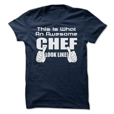 (Tshirt Awesome Choose) THIS IS WHAT AN AWESOME chef LOOK LIKE LIMITED EDITION (Tshirt Legen) Hoodies, Tee Shirts