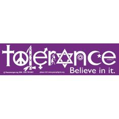 The Tolerance Believe In It Bumper Sticker is a variation on the coexist design and includes a Christian cross, a peace sign, a Native American Indian pipe, the male and female symbols, Kokopelli; Jewish Star, Baha'i 9 Pointed Star; Islamic Star and Crescent; Einstein's formula e=mc2