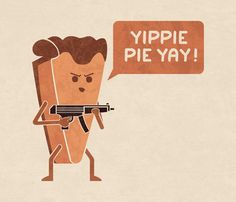 Pie Hard Art Print by Teo Zirinis - Yippie Pie Yay !