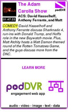#COMEDY #PODCAST  The Adam Carolla Show    ACS: David Hasselhoff, Anthony Ferrante, and Matt Atchity    LISTEN...  http://podDVR.COM/?c=06e8b058-ca9f-c97c-8bfa-27068d2f3209