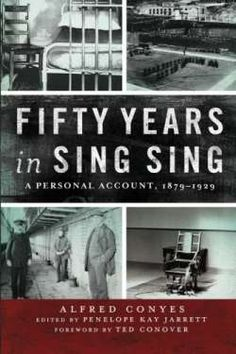 Fifty Years in Sing Sing: A Personal Account 1879-1929 (Excelsior Editions) free ebook