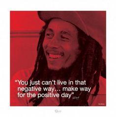 "Positive Day ""Bob Marley"""