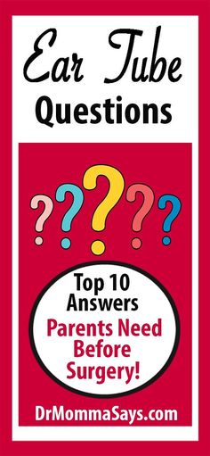 Learn Answers to the Top 10 Ear Tube Questions - Dr Momma Says Mom Advice, Parenting Advice, Kids And Parenting, Single Parenting, Fluid In Ears, Water In Ear, Ear Tubes, Kids Health