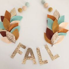Hey, I found this really awesome Etsy listing at https://www.etsy.com/listing/469437637/fall-glitter-felt-banner-thanksgiving