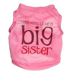 #Fashion #Style Now available on our store: Baby Announcement...  Check it our here! http://www.justloveshopping.com/products/baby-announcement-girl-big-sister-puppy-shirt?utm_campaign=social_autopilot&utm_source=pin&utm_medium=pin