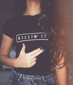 KILLIN' IT T SHIRT DOPE SWAG HYPE WIFEY ASAP SICK WASTED MENS TEE WOMENS TOP !