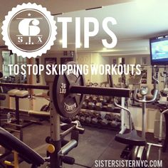 6 Tips to stop skipping workouts #FreshStartMondays Getting Back Into a Workout Routine After a Hiatus #healthy #behealthy #healthspo #inspo #fitso Sistersisternyc.com