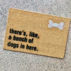The Bunch Of Dogs In Here Doormat
