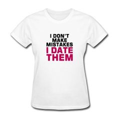 Date Mistakes T-Shirts