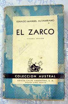 El Zarco- Ignacio Manuel Altamirano.