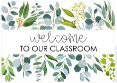 GUM LEAF Classroom Labels + Signs Pack - Gum Leaf Classroom Labels and Signs You are in the right place about diy Here we offer you the most - Elementary Classroom Themes, Calm Classroom, Preschool Classroom Decor, Classroom Welcome, Classroom Labels, Classroom Decor Themes, Classroom Environment, Special Education Classroom, Classroom Design