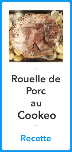 Recette Rouelle de Porc au Cookeo, Recette Cookeo Cooking Mussels, Cooking Wine, Robots For Sale, Pro Cook, Cooking Classes, French Toast, Menu, Nyc, Breakfast