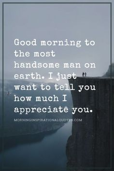 Are you looking for good morning text for him? We have a handpicked collection of best good morning text for him. Good Morning Handsome Quotes, Morning Message For Him, Flirty Good Morning Quotes, Morning Texts For Him, Cute Good Morning Texts, Good Morning Text Messages, Good Morning For Him, Good Morning Motivation, Good Morning Quotes For Him