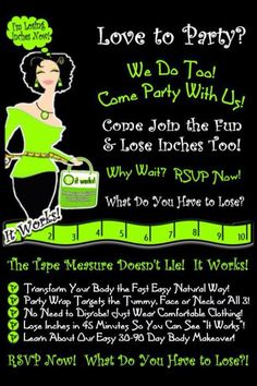 It Works!   Schedule a party:  www.facebook.com/brittanym.myitworks  Order: brittanym.myitworks.com