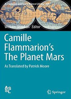 Camille Flammarion's The Planet Mars As Translated by Patrick Moore