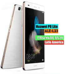 Huawei P8 Lite ALE-L23 Firmware B539 Update (Latin America)