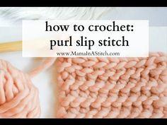 Learn A New Crochet Stitch: Purl Slip Stitch - Knit And Crochet Daily