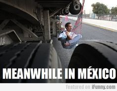 Meanwhile in Mexico Laughed Until We Cried, I Laughed, Its All Good, Spanish Humor, Lol, Feeling Down, Cheer Up, Best Funny Pictures, Memes