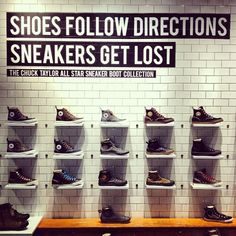 Shoes follow directions. Sneakers get lost.