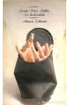 La desheredada - Benito Pérez Galdós - Alianza Editorial - El libro de bolsillo - Foto 1