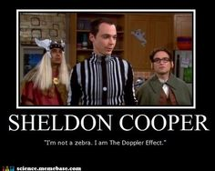 Doppler Sheldon Cooper... Womp Womp