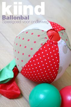 Stoffen ballonbal, met patroon [Balloonball from cloth, with pattern] {Balle-ballon de tissu, avec unmodèle} Sewing Hacks, Sewing Crafts, Sewing Projects, Craft Projects, Kids Crafts, Sewing For Kids, Baby Sewing, Diy For Kids, Gifts For Kids
